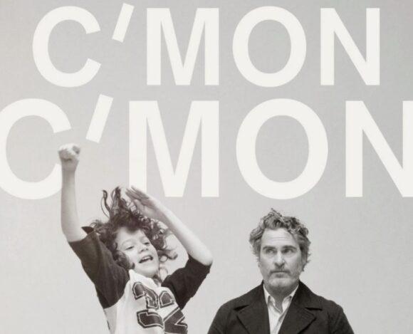 Είδαμε το πρώτο τρέιλερ της ταινίας «C'mon C'mon» με τον Χοακίν Φίνιξ
